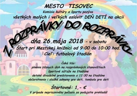 26.5.2018 – Z ROZPRÁVKY DO ROZPRÁVKY, Tisovec