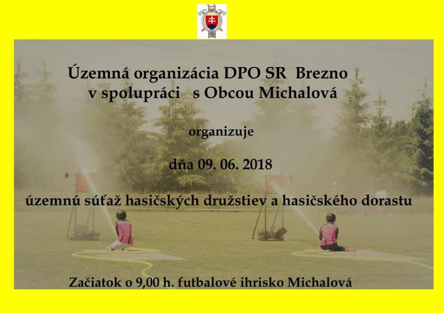 9.6.2018 – Územná súťaž hasičských družstiev a hasičského dorastu, Michalová
