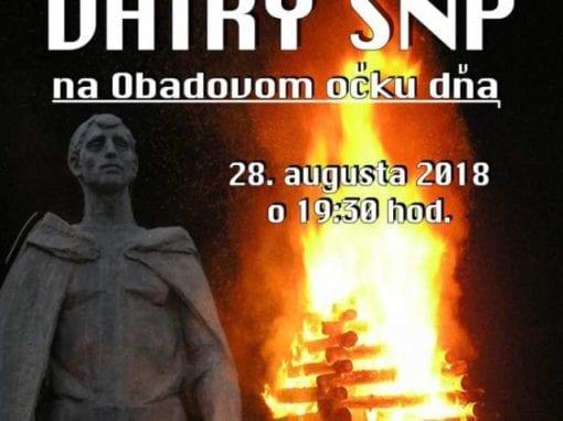 28. 8. 2018 – ZAPÁLENIE VATRY SNP NA OBADOVOM OČKU, Tisovec