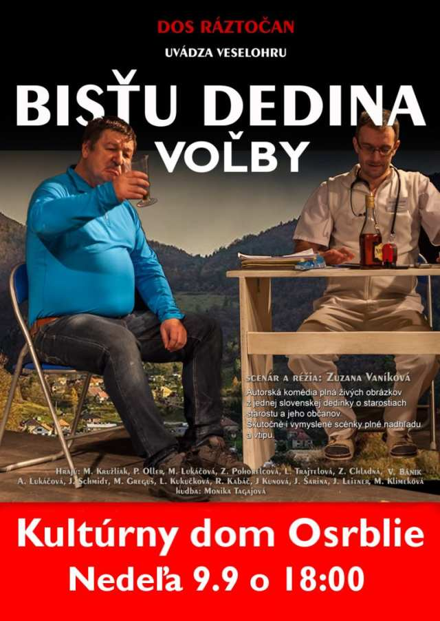 9.9.2018 – BISŤU DEDINA VOĽBY, Osrblie