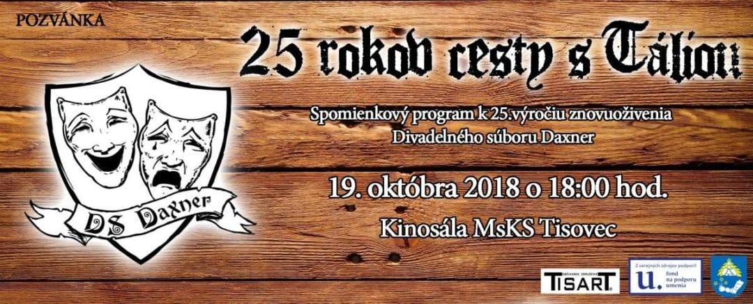 19.10.2018 – 25 ROKOV CESTA S TÁLIOU, Tisovec