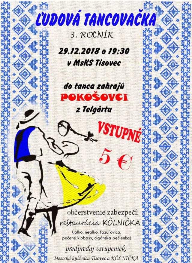 29.12.2018 – ĽUDOVÁ TANCOVAČKA, Tisovec