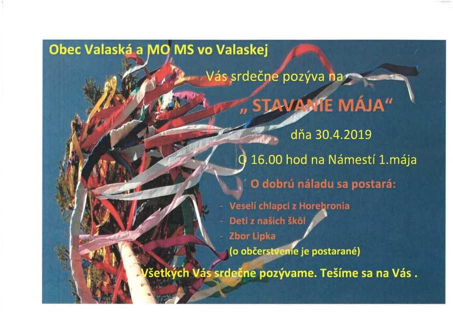 30.4.2019 STAVANIE MÁJA, Valaská