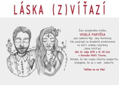 22.5.2019 LÁSKA (Z)VÍŤAZÍ, Tisovec