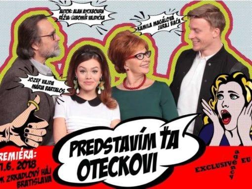 9.6.2019 PREDSTAVÍM ŤA OTECKOVI, Tisovec