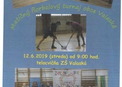 12.6.2019 MATIČNÝ FLORBALOVÝ TURNAJ OBCE, VALASKÁ