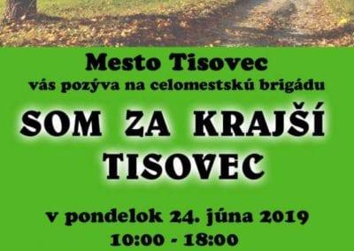 24.6.2019 – Tretia veľká celomestská brigáda – skrášľovanie Tisovca a jeho okolia