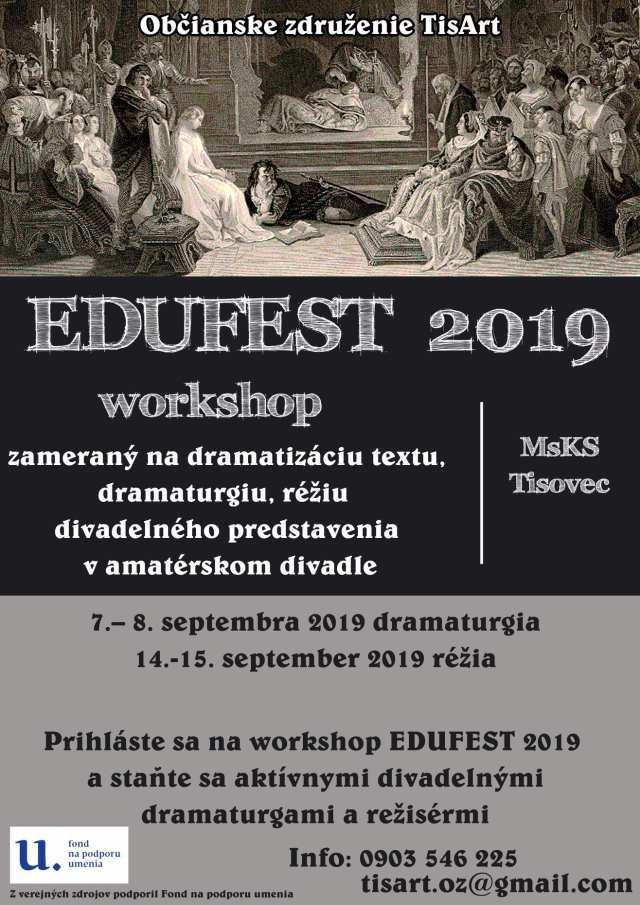 7. – 8.9. a 14. – 15.9.2019 EDUFEST WORKSHOP, Tisovec