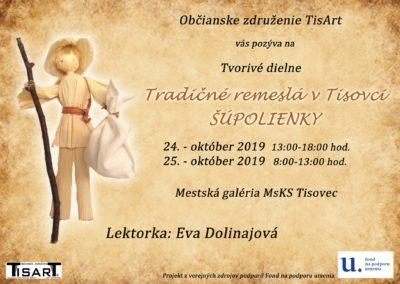Tradičné remeslá v Tisovci – ŠÚPOLIENKY