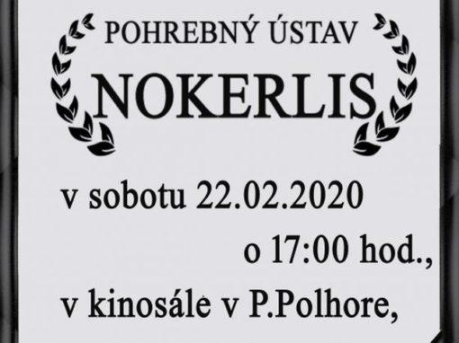 Pohrebný ústav NOKERLIS – divadelné predstavenie, Pohronská Polhora