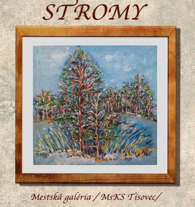 Výstava obrazov Márie Izabelly Galíkovej STROMY